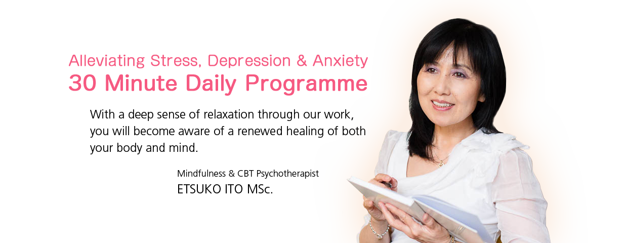 Alleviating Stress, Depression & Anxiety 30 Minute Daily Programme